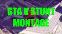 STUNT GTA 5 MONTAGE ( MOTO, BMX, VOITURE )