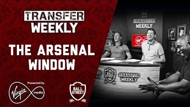Transfer Weekly ft Arsenal Legend Ray Parlour & Robbie from AFTV