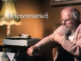 Opa Hoppenstedt's Marsch - Filmaufnahmen & Original-Marsch