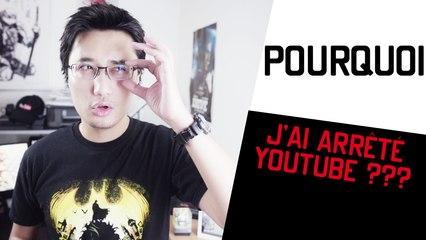 POURQUOI - J'ai arrêté Youtube