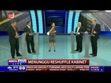 The Headlines: Menunggu Reshuffle Kabinet # 3
