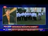 The Headlines: Menunggu Reshuffle Kabinet # 1