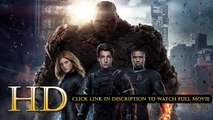 Watch Fantastic Four Full Movie Streaming Online 2015 720p HD Quality M.e.g.a.s.h.a.r.e