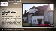 A vendre - maison - FERRIERES EN GATINAIS (45210) - 11 pièces - 330m²
