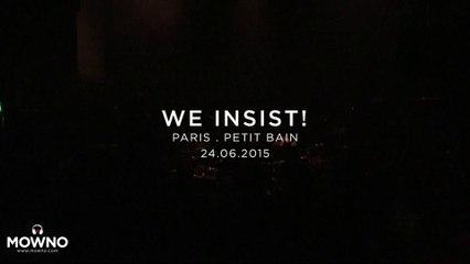 WE INSIST! - Live in Paris