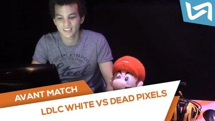 ESWC.fr : Avant-match LDLC White vs. Dead Pixels