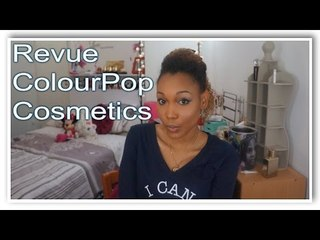 Haul / Revue ColourPop Cosmetics