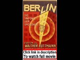 Berlin  Die Sinfonie der Grosstadt (1927)  Full movie