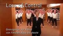 """Jan Hoet führt durch """"Loss of Control"""""""