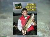 Sandres, brochets, perches (existe en DVD & VOD)