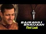 Bajrangi Bhaijaan FIRST LOOK REVEALED | Salman Khan , Kareena Kapoor Khan, Nawazuddin Siddique