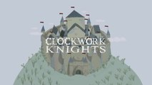 The Big Knights - Clockwork Knights
