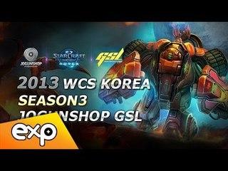 2013 WCS KR 시즌 3 GSL Up&Down A조 1세트