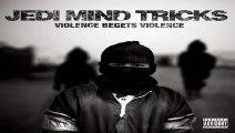 Jedi Mind Tricks - Violence Begets Violence-Chalice (Feat. Chip Fu)