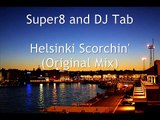 Super8 and DJ Tab - Helsinki Scorchin