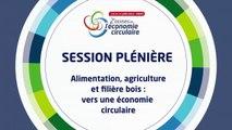 Alimentation, agriculture  et filière bois : vers une économie circulaire - Mercredi 17 juin 2015