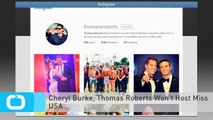 Cheryl Burke, Thomas Roberts Won't Host Miss USA