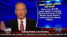 Bill O'Reilly: Kareem Abdul Jabbar, Islam, and Terrorism