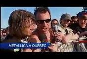 Metallica - TVA Nouvelles ( Infos de la soirée )