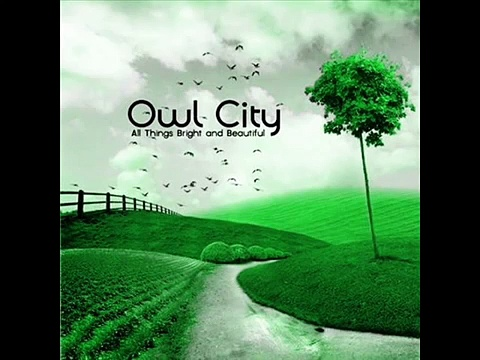Owl City – Honey and the Bee