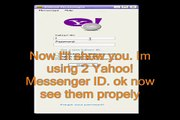 Use 2 Yahoo! Messenger ID without software!