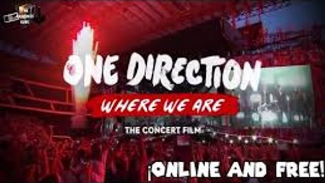 One Direction: Where We Are - The Concert Film (2014) Full Movie ❊Streaming Online❊