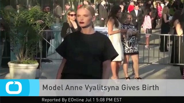 Model Anne Vyalitsyna Gives Birth
