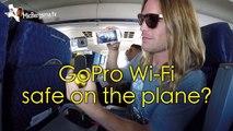 Wi-Fi + Plane = Safe? GoPro Tip #482