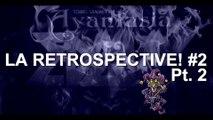 Rétrospective EDGVANTASIA [La Retrospective #2 Pt.2]