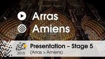Presentation - Stage 5 (Arras > Amiens): by Eddy Seigneur – IAM Cycling sporting director