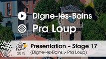 Presentation - Stage 17 (Digne-les-Bains / Pra Loup) : by Bernard Thevenet – 2-time Tour de France winner