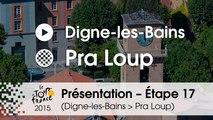 Présentation - Etape 17 (Digne-les-Bains > Pra Loup) : par Bernard Thevenet – Double vainqueur du Tour de France