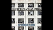 Deep Hip Hop Rap Beat System Big Beats and Empty City Streets (Extended Mi Hip Hop / Rap