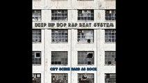 Deep Hip Hop Rap Beat System Big Beats and Empty City Streets Hip Hop / Rap