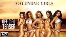Calendar Girls Official Teaser - HD - Calendar Girls  Official Teaser