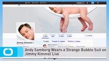 Andy Samberg Wears a Strange Bubble Suit on Jimmy Kimmel Live