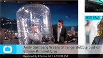 Andy Samberg Wears Strange Bubble Suit on Jimmy Kimmel Live
