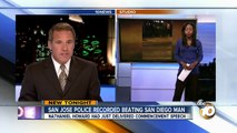 Cellphone video captures San Diego man's brutal beating by San Jose police