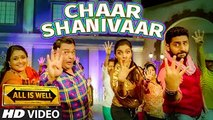 Chaar Shanivaar (All Is Well) HD Video Song