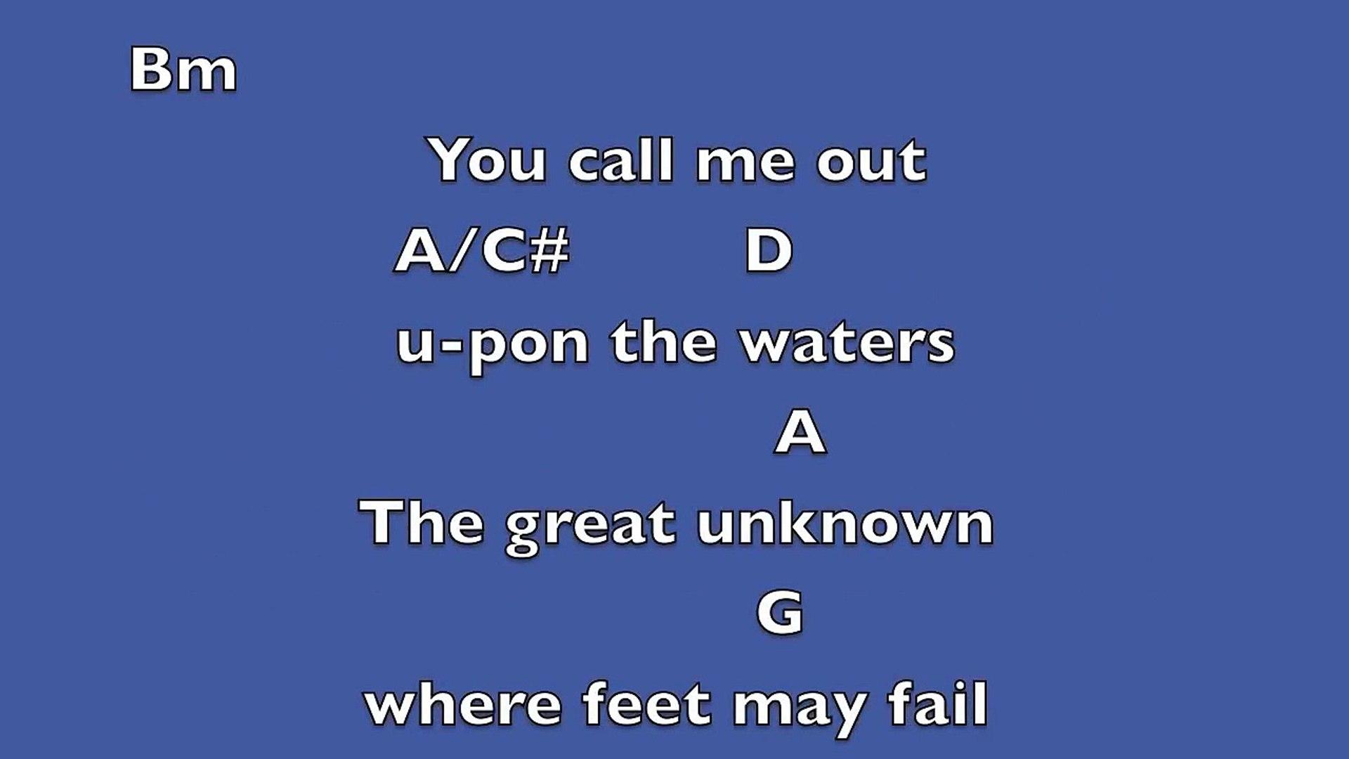 Oceans where feet may fail [Key D]  Lyrics & Chords