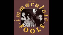 Immaculate Fools - Immaculate Fools (A)