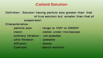 Solutions, Colloids and Emulsions Definitions