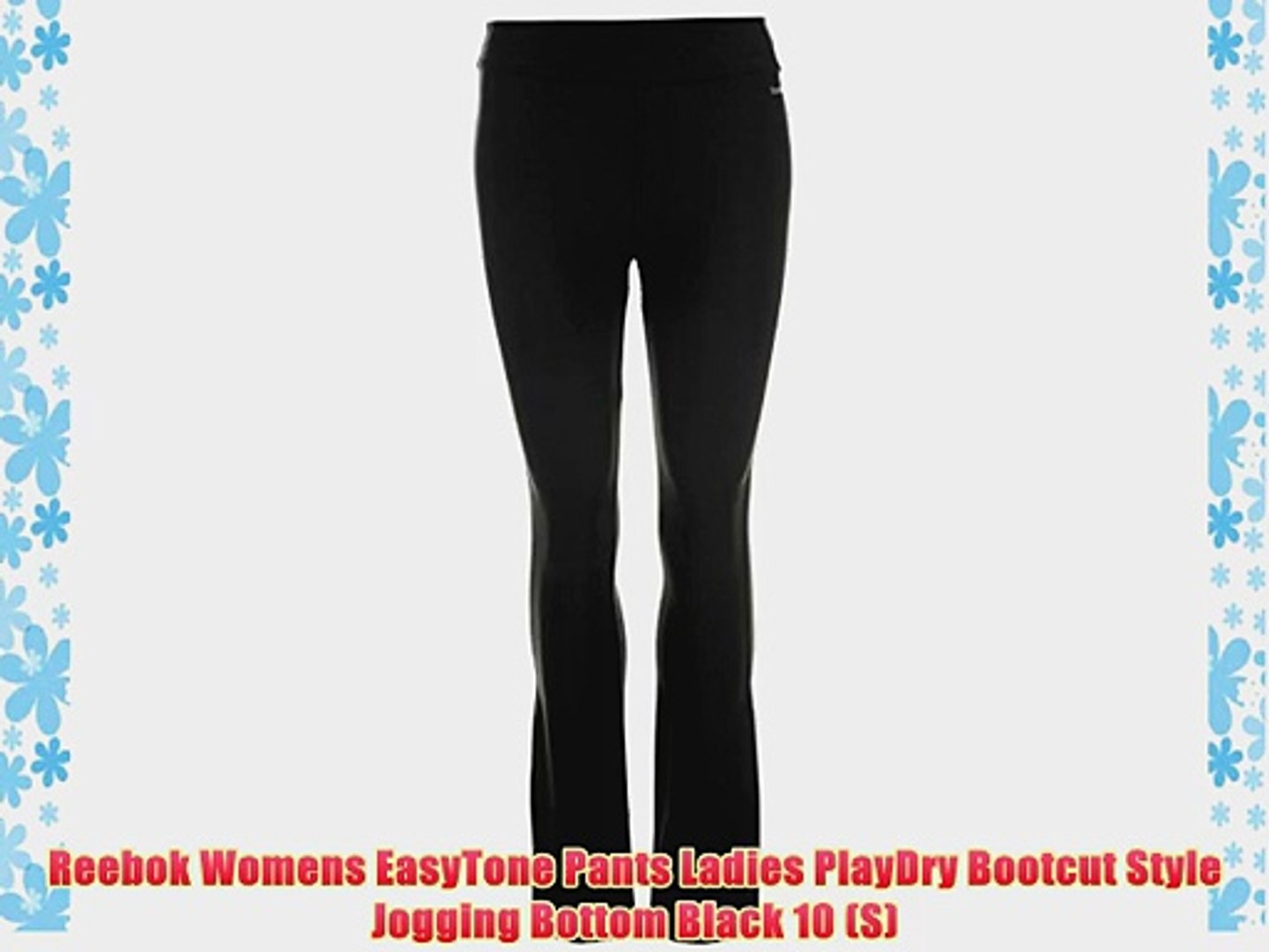 meticulous dyeing processes hoard as a rare commodity stylish design Reebok Womens EasyTone Pants Ladies PlayDry Bootcut Style Jogging Bottom  Black 10 (S)