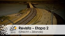 Revista - Etapa 2 (Utrecht > Zélande) - Tour de France 2015