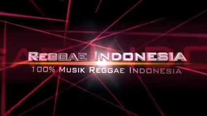 Selamat Datang di Youtube Channel Reggae Indonesia