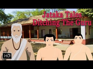 Jataka Tales - Short Stories For Children - Ditching The Guru - Animated Stories For Kids