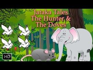 Jataka Tales - Short Stories For Children - The Hunter & The Doves - Animated cartoons/Kids