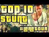 TOP 10 STUNTS ! CASCADES DE FOU #LeRetour