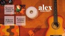 Alex Toucourt - Des si déments - Officiel