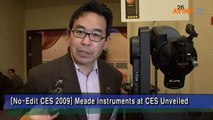 [No-Edit CES 2009] Meade instruments at CES Unveiled
